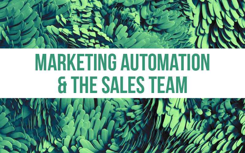 Why marketing automation is a salesman's best friend