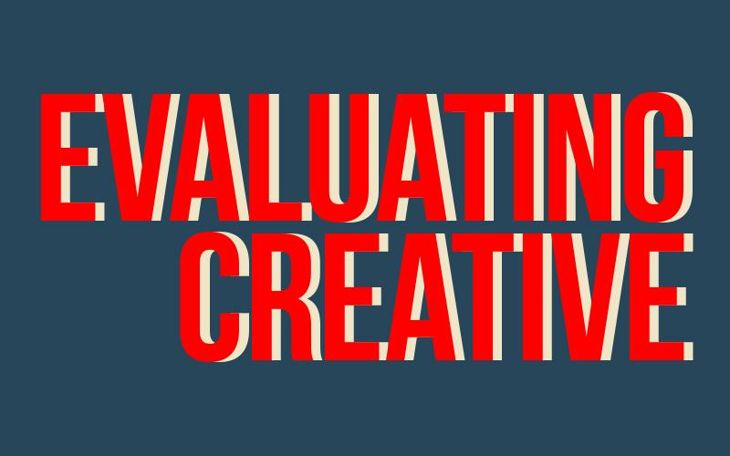 Evaluating Creative Work
