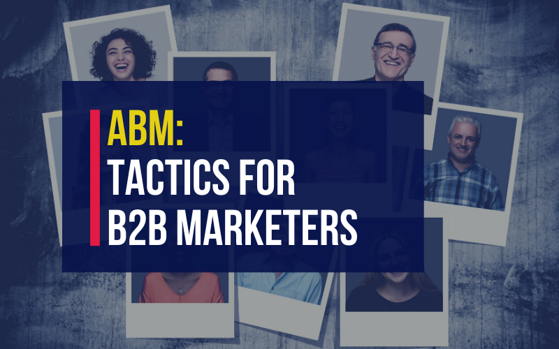 Account based marketing tactics for B2B