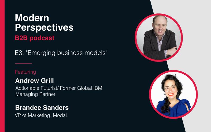 Modern Perspectives podcast: Emerging business models